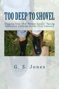 Too Deep to Shovel Gretchen Slinker Jones